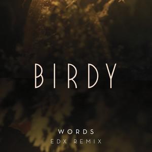 Words (EDX Remix)