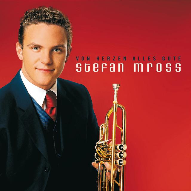 Stefan Mross - Von Herzen Alles Gute Songtexte, Lyrics