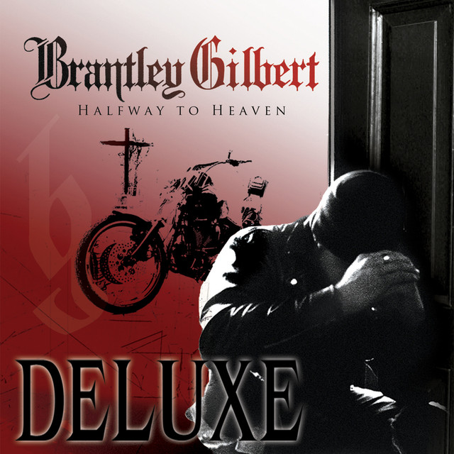 Brantley Gilbert Halfway To Heaven (Deluxe) album cover