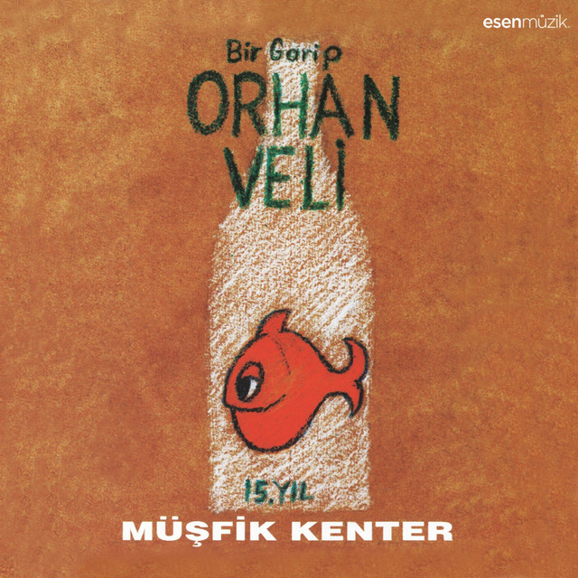 Bir Garip Orhan Veli (15. Yıl)