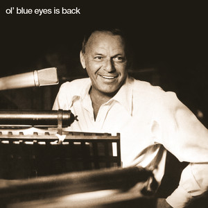 Ol' Blue Eyes Is Back - Frank Sinatra