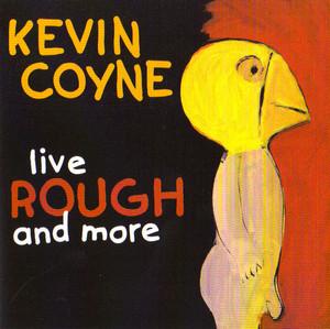 Live Rough and More album