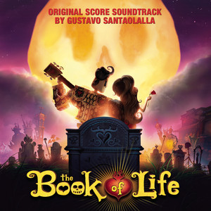 The Book of Life (Original Score Soundtrack) Albumcover