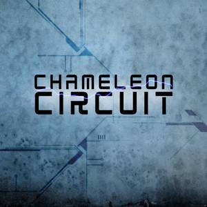 Chameleon Circuit - Chameleon Circuit