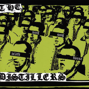 Sing Sing Death House - The Distillers