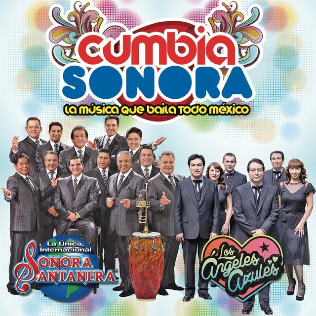 Cumbia Sonora Con la Sonora Santanera & Los Ángeles Azules