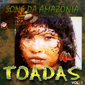 Sons Da Amazônia - Toadas, Vol. 1 - Carrapicho