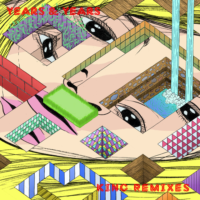 Years & Years King (Remixes) album cover