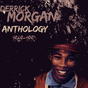 Derrick Morgan Anthology album