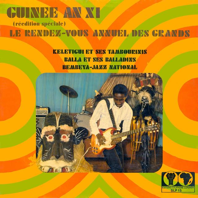 Guinée an XI - Le Rendez-Vous Annuel Des Grands (Réedition Spéciale)