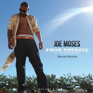From Nothing to Something, Vol. 2 (Deluxe Edition)