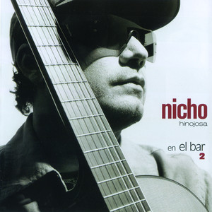 Nicho... En El Bar 2 - Nicho Hinojosa