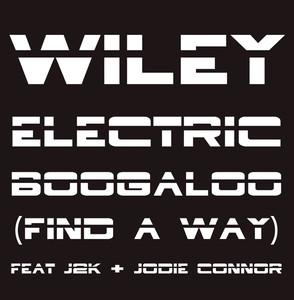 Electric Boogaloo (Find A Way) Remixes Albümü