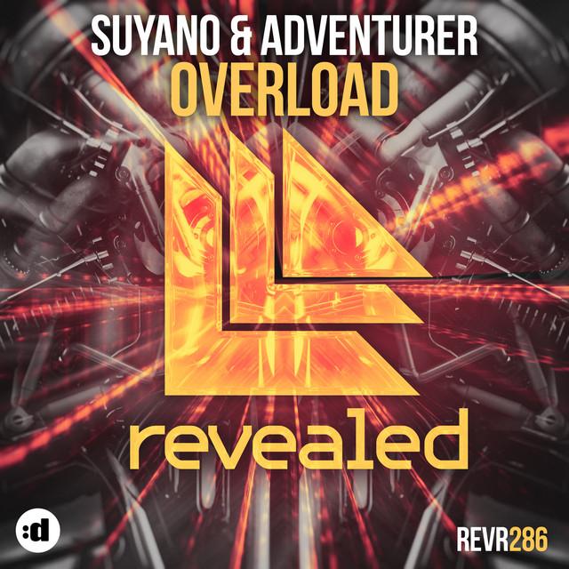 Suyano & Adventurer - Overload