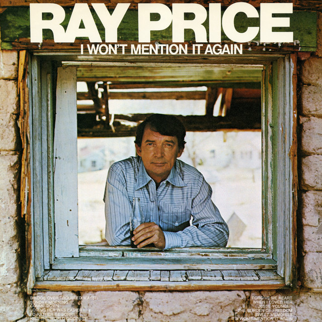 Spotify Kiss And Makeup: I Won't Mention It Again By Ray Price On Spotify