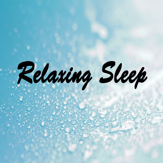 Relaxing Sleep
