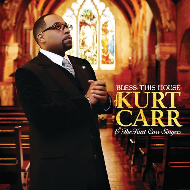 Kurt Carr & The Kurt Carr Singers