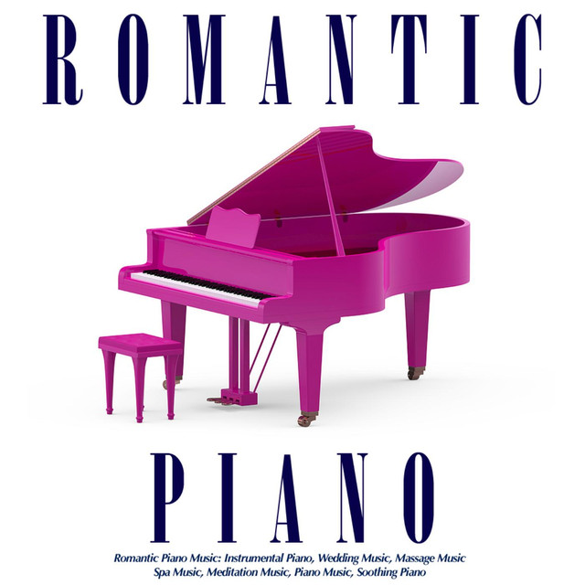 Romantic Piano Music: Instrumental Piano, Wedding Music