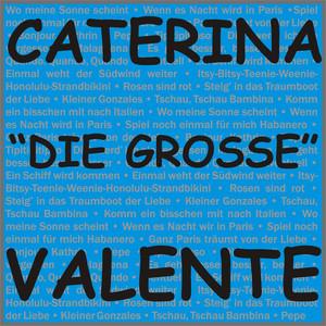 Caterina Valente, Silvio Francesco Quando, quando, quando cover