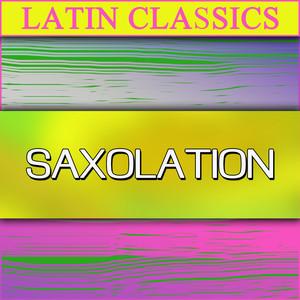 Latin Classics - Saxolation album