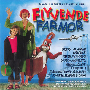 Flyvende Farmor (Original Motion Picture Soundtrack) album