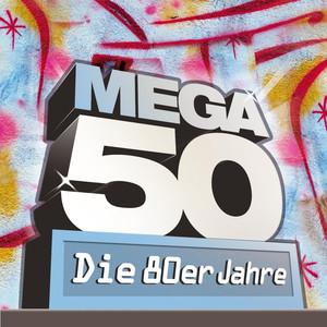 Mega 50 - Die 80er Jahre album