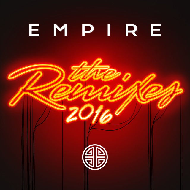 EMPIRE: The Remixes 2016