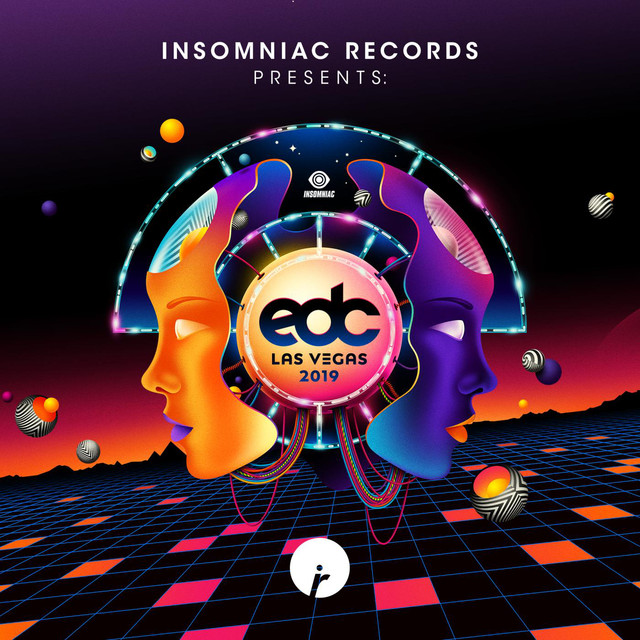 Insomniac Records Presents: EDC Las Vegas 2019