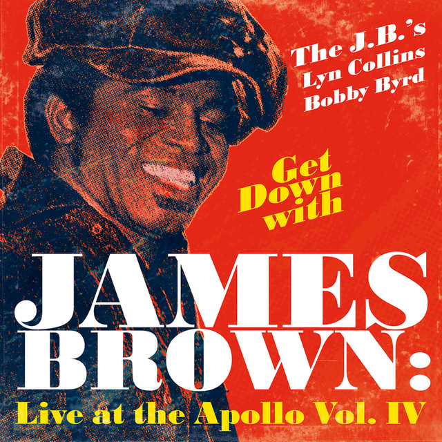 Get Down With James Brown: Live At The Apollo Vol. IV Albumcover