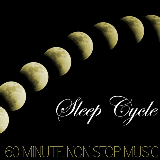 Sleep Cycle - 60 Minute Non Stop Music for Falling Asleep, Fast Nap