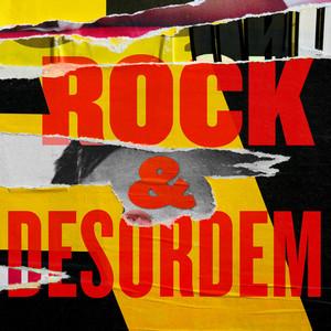 Rock & Desordem