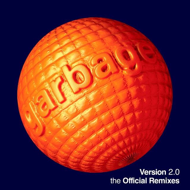 Album cover for Version 2.0 (The Official Remixes) by Garbage