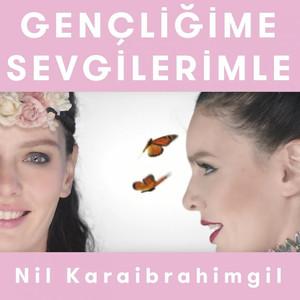 Gençliğime Sevgilerimle (Kelebeğin Hayat Sırları) Albümü