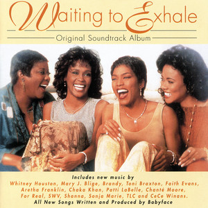 Waiting To Exhale - Whitney Houston