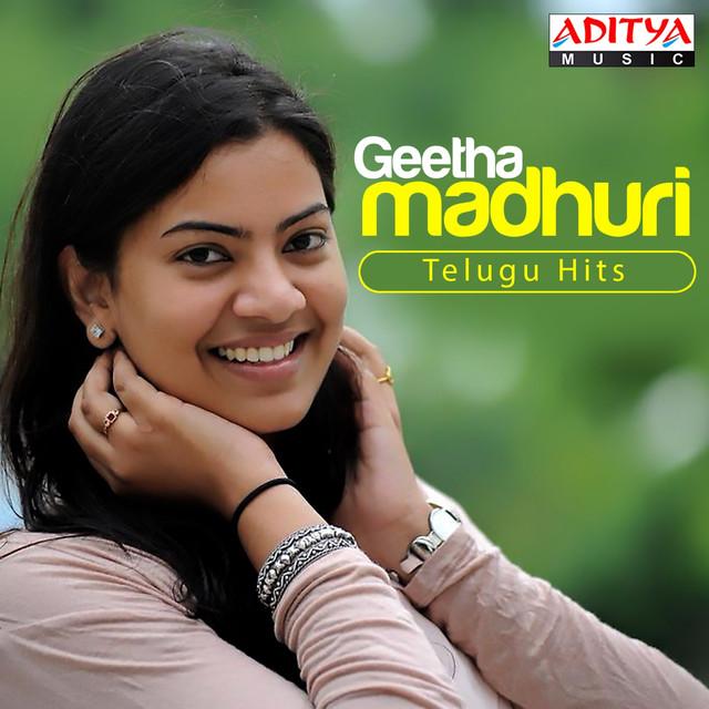 Geetha Madhuri Telugu Hits by Geetha Madhuri on Spotify
