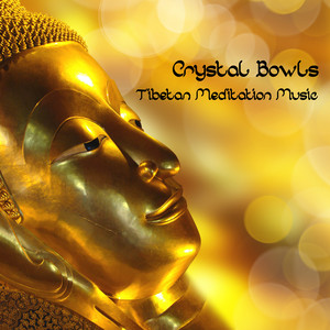 Crystal Bowls & Tibetan Meditation Music - Asian Chinese & Japanese Zen Spa Meditation Music Albumcover
