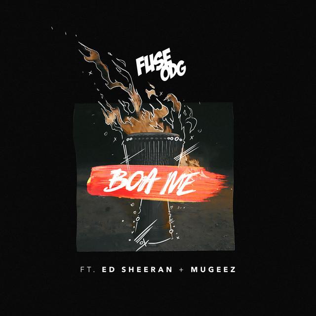 Boa Me (feat. Ed Sheeran & Mugeez)