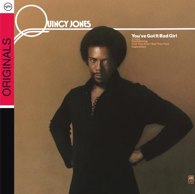 You've Got It Bad Girl Album by Quincy Jones | Lyreka