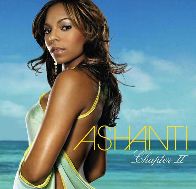 Chapter II by Ashanti on Spotify
