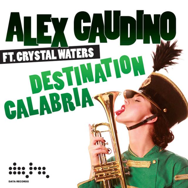 musica alex gaudino destination calabria