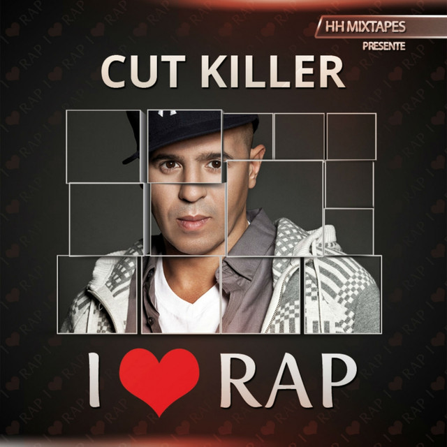 I Love Rap by Cut Killer on Spotify