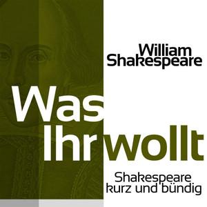 Was Ihr wollt (Shakespeare kurz und bündig) Audiobook
