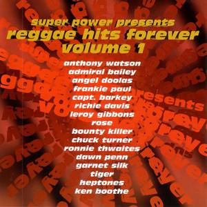 Super Power Presents Reggae Hits Forever Volume 1