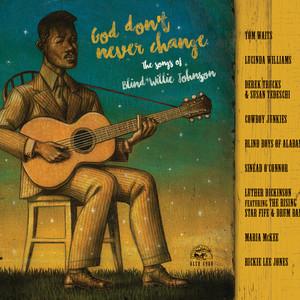 God Don't Never Change: The Songs of Blind Willie Johnson album
