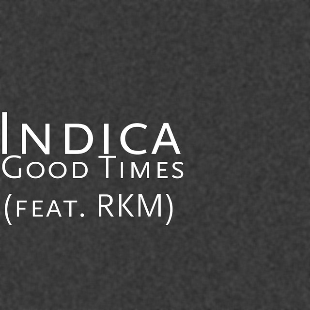 Good Times (feat. RKM)
