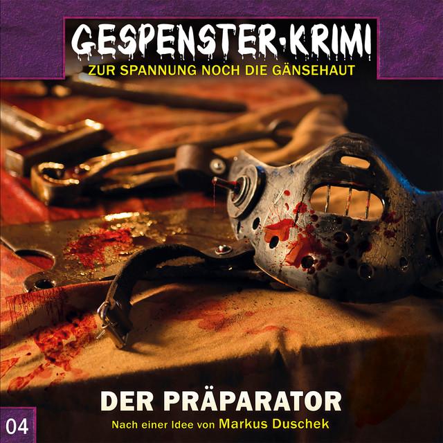 Folge 04: Der Präparator Cover