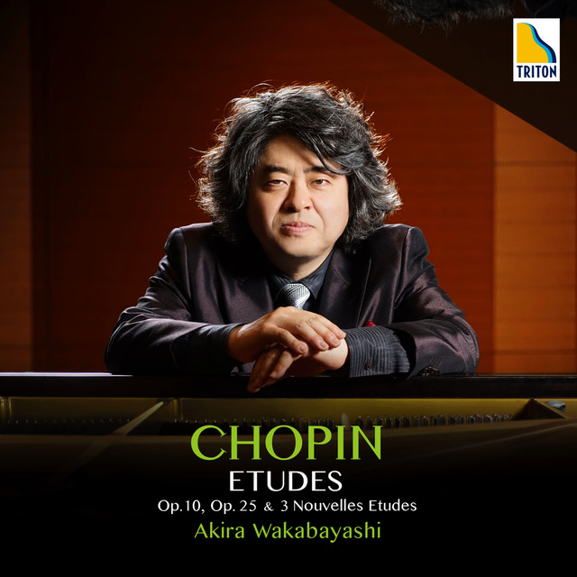 Album cover for ショパン:エチュード全集 作品 10、作品 25、3つの新練習曲 by Frédéric Chopin, Akira Wakabayashi
