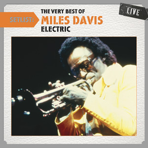 Setlist: The Very Best of Miles Davis LIVE - (Electric) Albumcover