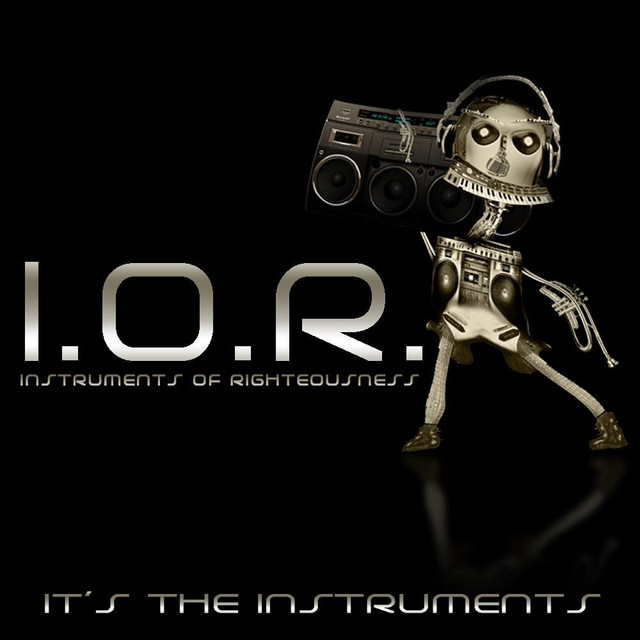 I.O.R. (Instruments of Righteousness)