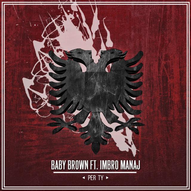 Baby Brown feat. Imbro Manaj